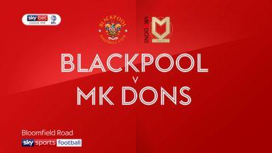 Blackpool 0-3 MK Dons