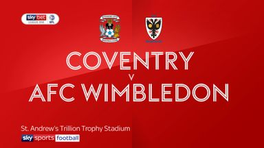 Coventry 2-1 AFC Wimbledon
