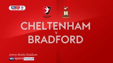 Cheltenham 3-2 Bradford