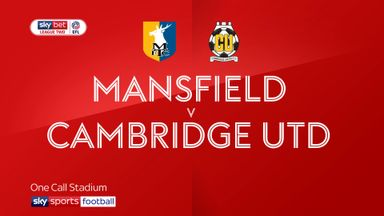 Mansfield 0-4 Cambridge