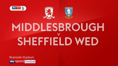 Middlesbrough 1-4 Sheffield Wednesday