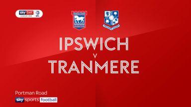 Ipswich 4-1 Tranmere