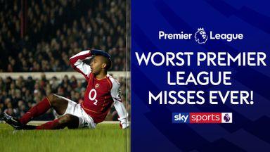 The worst Premier League misses