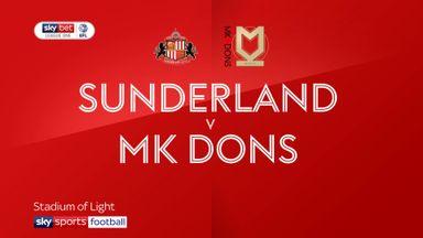 Sunderland 2-1 MK Dons