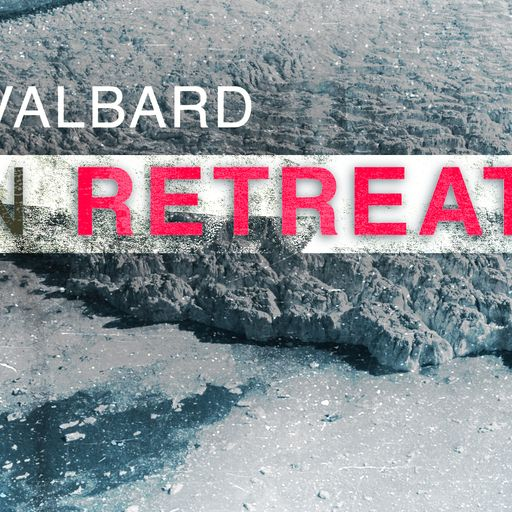 In retreat: The Norwegian community of Svalbard on the frontline of climate change