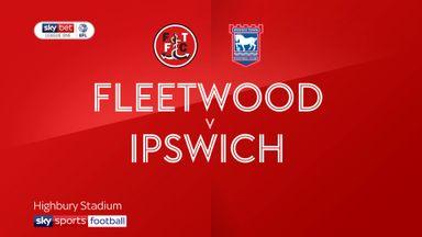 Fleetwood 0-1 Ipswich