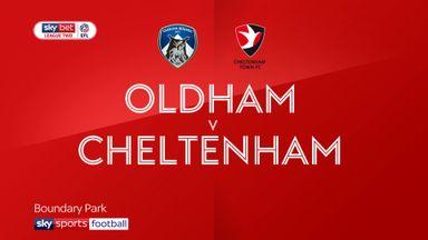 Oldham 1-1 Cheltenham