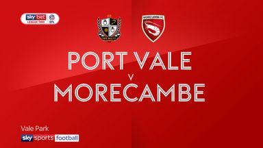 Port Vale 3-1 Morecambe