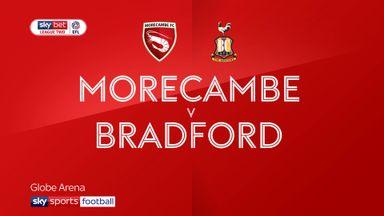 Morecambe 1-2 Bradford