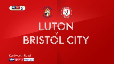 Luton 3-0 Bristol City