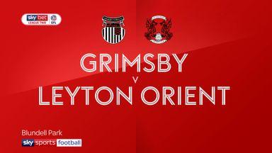 Grimsby 0-4 Leyton Orient