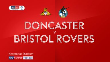 Doncaster 2-0 Bristol Rovers