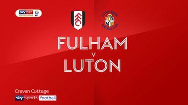 Fulham 3-2 Luton