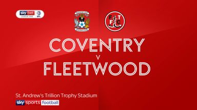 Coventry 2-1 Fleetwood