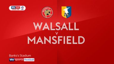 Walsall 1-2 Mansfield