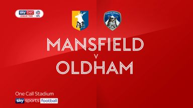 Mansfield 6-1 Oldham