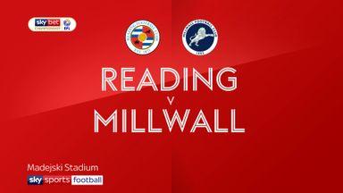 Reading 2-1 Millwall