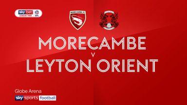 Morecambe 1-0 Leyton Orient