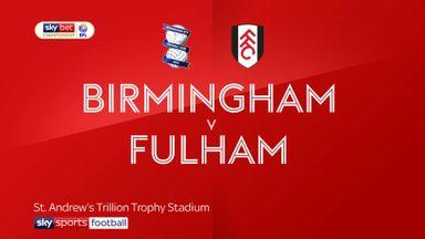 Birmingham 0-1 Fulham