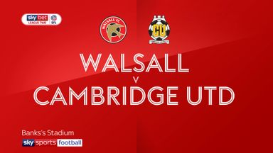Walsall 2-1 Cambridge