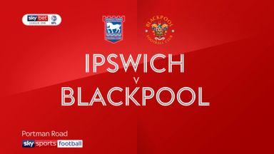 Ipswich 2-2 Blackpool
