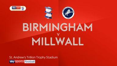 Birmingham 1-1 Millwall