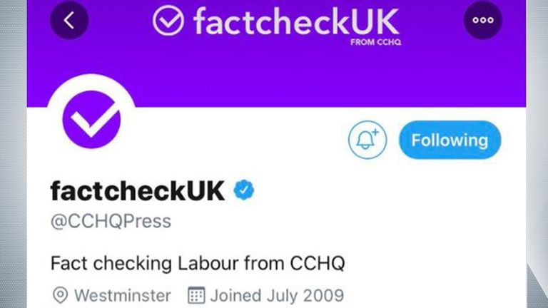 The Conservative Campaign Headquarters press office changed its Twitter name to @factcheckUK