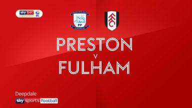 Preston 2-1 Fulham