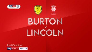 Burton 0-2 Lincoln