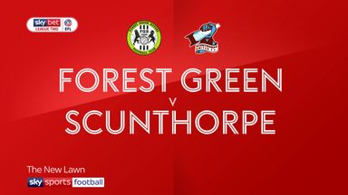 Forest Green 0-2 Scunthorpe