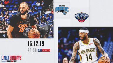 NBA Sundays: Magic @ Pelicans free on Sky Sports