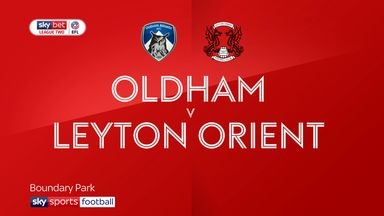Oldham 1-1 Leyton Orient