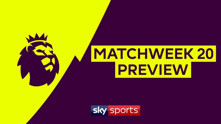 skysports matchweek 20 preview 4876877