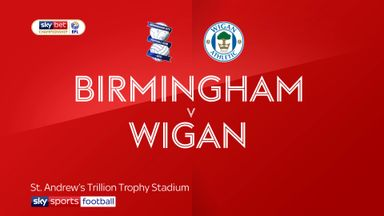 Birmingham 2-3 Wigan