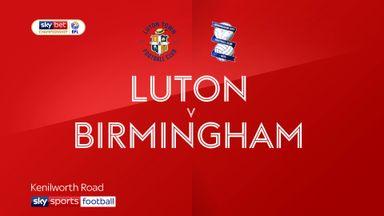 Luton 1-2 Birmingham