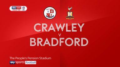 Crawley 2-1 Bradford