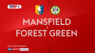 Mansfield 3-4 Forest Green