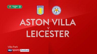 Aston Villa 2-1 Leicester (Agg: 3-2)