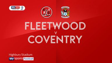 Fleetwood 0-0 Coventry