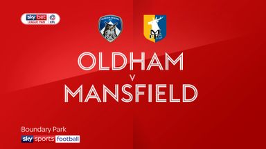 Oldham 3-1 Mansfield