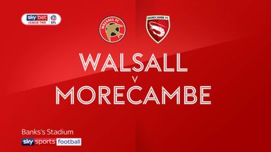 Walsall 0-2 Morecambe