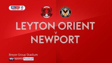 Leyton Orient 2-1 Newport