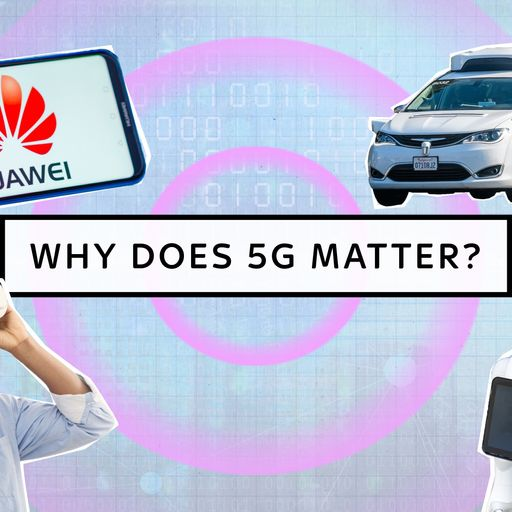 5G: What is it, what will it do, and why does it matter?