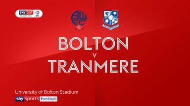 Bolton 2-0 Tranmere