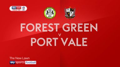 Forest Green 2-3 Port Vale