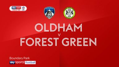 Oldham 1-1 Forest Green