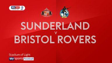 Sunderland 3-0 Bristol Rovers