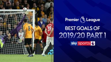 PL Best Goals of 2019/20: Part 1