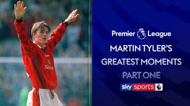 Martin Tyler's Greatest PL Moments: Part 1