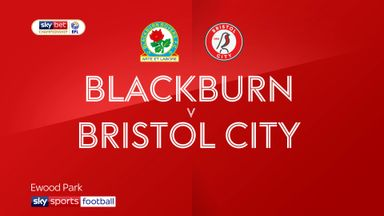 Blackburn 3-1 Bristol City
